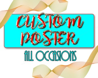 CUSTOM POSTER DESIGN 11X15 -Custom Birthday Poster-Custom Restaurant Poster-Muscian Poster-Photo Collage-Fantasy Photo- - Custom Sign 24X36