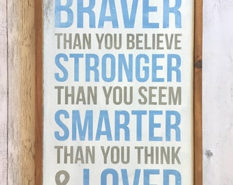 "Distressed Wood Sign - ""You are braver than you believe..."" - Rustic Room Home Decor - Winnie the Pooh"