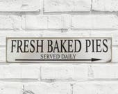 Farmhouse Sign Decor, Fresh Baked Pies, Primitive General Store Sign, Wooden Store Sign, Country Kitchen Decor, Farmhouse, Rustic Home Decor