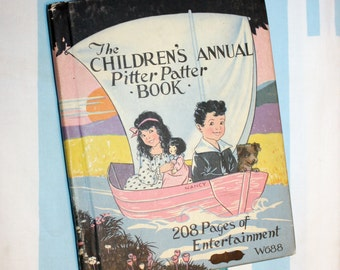 The Childrens Annual Pitter Patter Book, 1928 Book