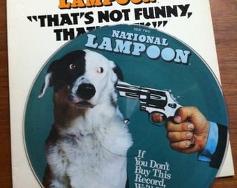 """SPRING SALE National Lampoon """"That's Not Funny, That's Sick!"""" Picture Disk Vinyl LP 1977 Label 21 Records Comedy Samples Bill Murray"""