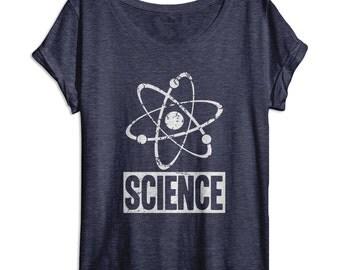 Science Shirt - Nerd Shirt - Funny Women's Shirts - Womens Dolman - Oversized Slouchy Tee - Tri Blend