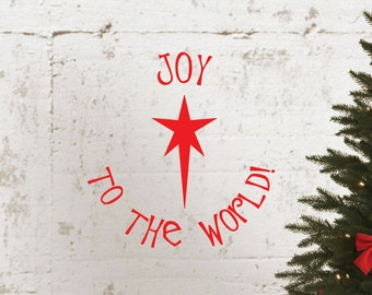 Joy To The World Christmas Star Holiday Quote Wall Decal Sticker Christmas Decor #1338