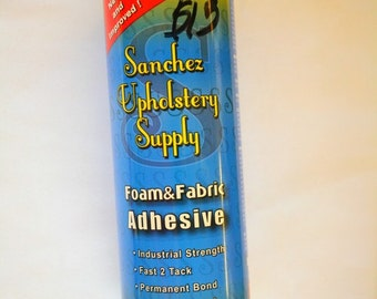 Foam & Fabric Adhesive - Sanchez Upholstery Supply
