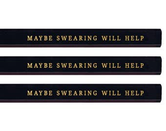 Maybe Swearing Will Help Carpenter Pencil set. Funny pencils. Gold pencils. Cute pencils. Gold pencils. Fathers Day gift. Mothers Day gift.