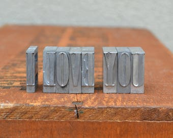 Ships Free - I Love You - Vintage letterpress metal type collection - wedding, anniversary, love, girlfriend, boyfriend, industrial TS1033