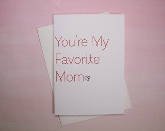 "Funny Card, Card for Mom, Mother's Day Card - ""Fave Mom"""