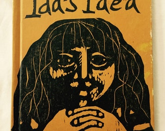 Ida's Idea, Woodcuts, Wendy Kindred, 1972, Hippie Era, Mod Graphics and Font, Rare Book, Gift for Ida, Black Gold, Hardcover, Child Library