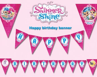INSTANT DL- Shimmer and shine  Happy Birthday Banner Printable party decoration - Printable (NON Personalized)