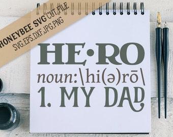 Hero my Dad svg Hero definition svg Dad definition svg Fathers Day svg Father svg Dad svg Cricut svg Silhouette svg eps dxf jpg My dad svg