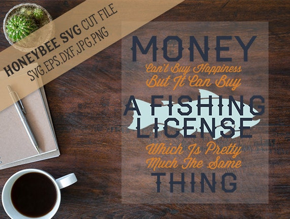 Money can 39 t buy happiness but it can buy a fishing license for Fishing license il