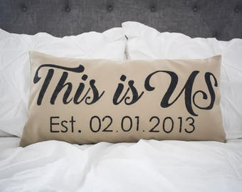 This Is Us  pillow cover, lumbar pillow cover 12x24, burlap pillow cover, fabric pillow cover date pillow anniversary pillow