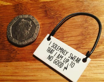 I solemnly swear that I am up to no good - Mini Tag