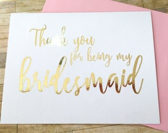 Thank you for being my Bridesmaid - Bridal Party - Wedding Thank You Cards - Flower Girl - Maid of Honor DM569