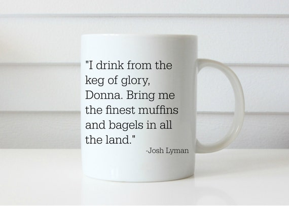 WEST WING MUG bartlet mcgarry lyman coffee mug west wing show mug coffee mug gift mug johsh lyman lemon lyman funny mug aaron sorkin