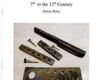 european metalworking tools 7th to the 12th century 36 page book