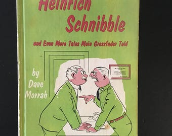 Heinrich Schnibble and Even More Tales Mein Grossfader Told