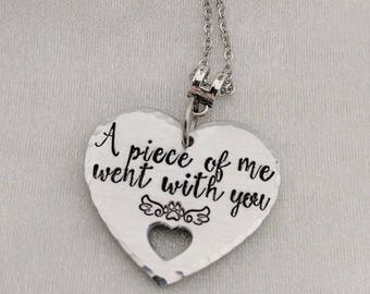 Pet Loss Gift - Pet Memorial Jewelry - Loss of Pet - A Piece Of Me Went With You - Grief Gift - Pet Lover Gift - Loss of Cat - Sympathy Pet