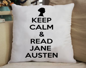 Keep Calm Read Jane Austen  Throw Pillow Gift