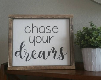 chase your dreams. 13.5x11.5 distressed wood sign. black & white - kids room - office decor - kid inspiration - school area - teacher gift