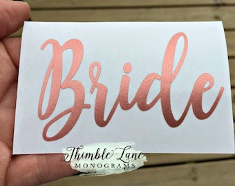 Bride Wedding Decal, Personalized Vinyl Wedding Decal, Rose Gold Bride Decal, Bride Announcement, DIY Decal, Wedding Glass Decal, N218
