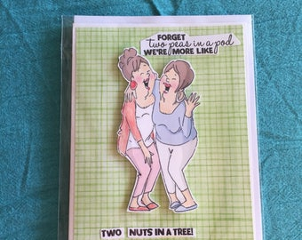 """Funny Friendship card, greeting card, handmade, gal pals, """"two peas in a pod"""", humorous, One of a kind card by Mamaguccis"""