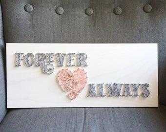MADE TO ORDER String Art Forever & Always Sign