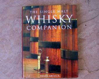 Whiskey Book, The Single Malt Whiskey Companion by Helen Arthur, 1997 Whisky Companion Book