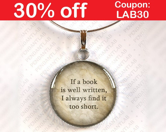 How To Make A Book Quote Pendant : If a book is well written pendant jane austen lover