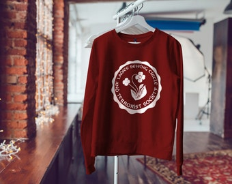 "Feminist Sweatshirt: ""Ladies Sewing Circle and Terrorist Society"" Sweater (multiple colors) by Fourth Wave Feminist Apparel"