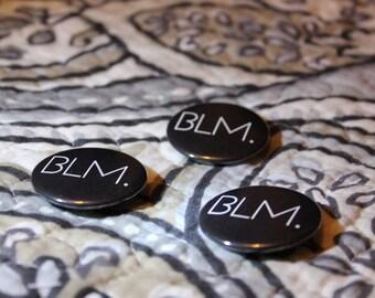 Black Lives Matter Abbreviation Pinback Button
