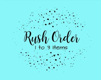 Rush Your Order - Order will ship within 24 hours!