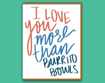 Funny Love You Card. Burrito Bowl Card. Best Friend Valentine. Card for Husband. Card for Boyfriend. Funny Love Card. Funny Valentine