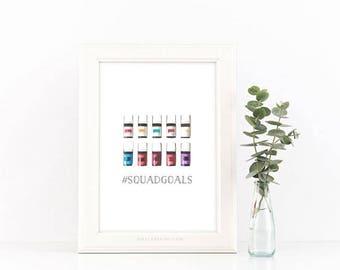 Squad Goals 8x10 Digital Download | Premium Starter Kit Essential Oil Inspired