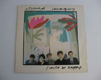 Altered Images - I Could Be Happy - Maxi Single - Circa 1981