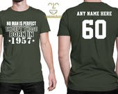 1957 No Man Is Perfect Except 60th Birthday Party Shirt, 60 years old shirt, Limited Edition 60 year old, 60th Birthday Party Tee Shirt