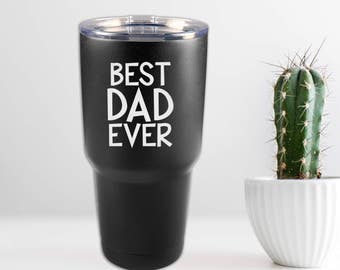 30 oz. Insulted Powder Coated Tumbler - Best Dad Ever Father's Day Gift - Black Stainless Steel