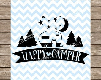 Happy Camper svg Camping svg RV svg Camper svg Summer svg Travel svg file cutting file dxf silhouette cameo cricut cut file heat transfer