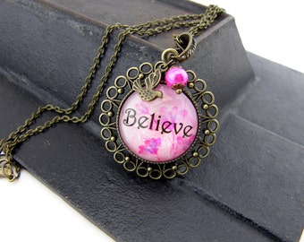 Believe Necklace, Vintage Style Necklace, Bronze, Antiqued, Pink Floral, Inspirational Necklace, Filigree, Pink Pearl, Bird Charm