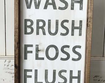 Farmhouse Style Wash Brush Floss Flush Bathroom Sign