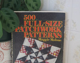 Vintage 1980s 500 Full-Size Patchwork Patterns book-Maggie Malone