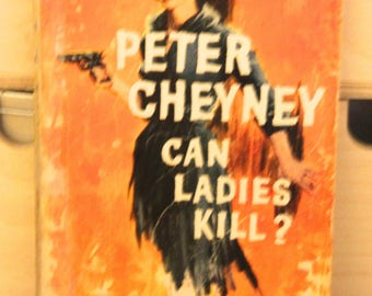 A striking 1950s Pan paperback edition of Peter Cheyney's  classic  story CAN Ladies Kill