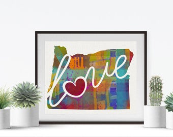 Oregon Love - OR - A Colorful Watercolor Style Wall Art Hanging & State Map Artwork Print - College, Moving, Engagement and Shower Gift