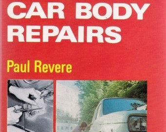 ISBN 0572008430 , Do Your Own Car Body Repairs (Hardcover) by Paul Revere 1973 1st Edition