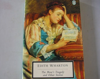 The Muse's Tragedy and other stories Edith Wharton Penguin paperback Edwardian fiction short stories American society wealthy romance