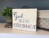 God Bless America Sign, Patriotic Decor, 4th of July Decor