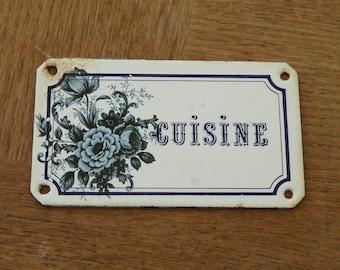 Vintage French Enamel Sign  Cuisine