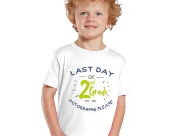 Last day of School Autographs please  Boy T-Shirts