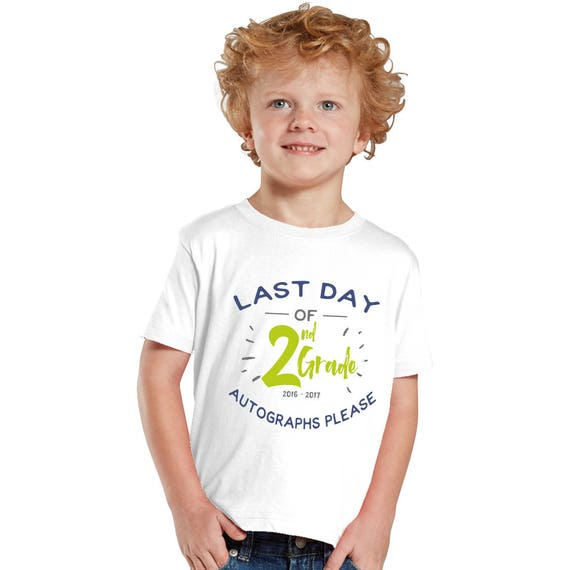 Last day of School Autographs please  Boy T-Shirts
