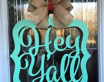 Hey yall door hanger, door hanger, hey yall, door decor